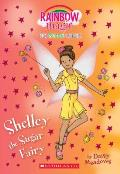 Shelley the Sugar Fairy: A Rainbow Magic Book (the Sweet Fairies #4), Volume 4: A Rainbow Magic Book
