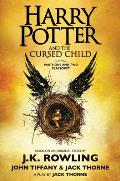 Harry Potter and the Cursed Child Parts One & Two The Official Playscript of the Original West End Production
