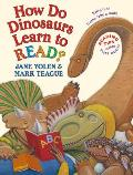 How Do Dinosaurs Learn to Read