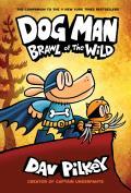 Brawl of the Wild: Dog Man 6
