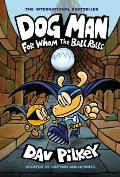 For Whom the Ball Rolls: Dog Man 7