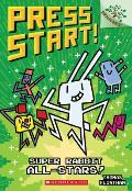 Press Start 08 Super Rabbit All Stars A Branches Book