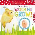 Turn to Learn Watch Me Grow!: A Book of Life Cycles: Scholastic Early Learners (My First)