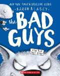 The Bad Guys in the Big Bad Wolf (Bad Guys #9)
