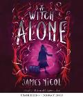 A Witch Alone (the Apprentice Witch #2), Volume 2