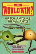 Who Would Win Green Ants VS Army Ants