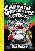 Captain Underpants 11 & the Tyrannical Retaliation of the Turbo Toilet 2000 Color Edition