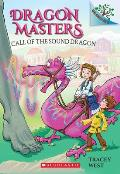 Dragon Masters 16 Call of the Sound Dragon A Branches Book