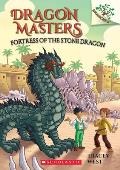 Dragon Masters 17 Fortress of the Stone Dragon A Branches Books Book
