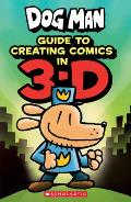 Guide to Creating Comics in 3-D: Dog Man