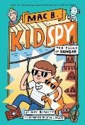 The Sound of Danger (Mac B., Kid Spy #5), Volume 5