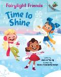 Time to Shine: An Acorn Book (Fairylight Friends #2), Volume 2