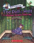 Doll in the Hall & Other Scary Stories An Acorn Book Mister Shivers 3