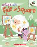 Fair & Square An Acorn Book Unicorn & Yeti 5