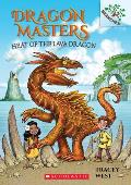 Dragon Masters 18 Heat of the Lava Dragon A Branches Book
