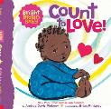 Count to LOVE A Bright Brown Baby Board Book