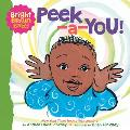 Peek a You A Bright Brown Baby Board Book