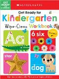 Get Ready for Kindergarten: Scholastic Early Learners (Wipe Clean Workbook)