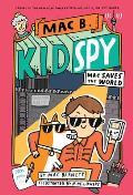 Mac B Kid Spy 6 Mac Saves the World