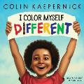 I Color Myself Different