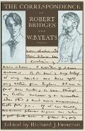 The Correspondence of Robert Bridges and W. B. Yeats