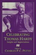 Celebrating Thomas Hardy: Insights and Appreciations