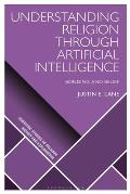Understanding Religion Through Artificial Intelligence: Bonding and Belief