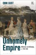 Unhomely Empire: Whiteness and Belonging, c.1760-1830