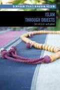 Islam Through Objects