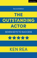 The Outstanding Actor: Seven Keys to Success