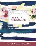 Adult Coloring Journal: Addiction (Floral Illustrations, Nautical Floral)