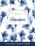 Adult Coloring Journal: Depression (Sea Life Illustrations, Blue Orchid)