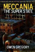 Meccania, the Super-State