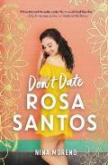 Dont Date Rosa Santos