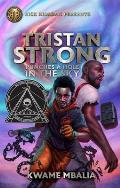 Tristan Strong Punches a Hole in the Sky A Tristan Strong Novel Book 1