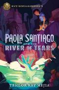Paola Santiago 01 & the River of Tears