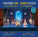 How Does the Show Go On The Frozen Edition An Introduction to the Theater