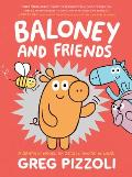 Baloney and Friends (Baloney and Friends #1)