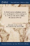 Le Fils de Louison: Melodrame En Trois Actes: Par Benjamin Et Alexis; Musique de M. A. Piccini; Ballet de M. Lefebvre, Decorations de M. G