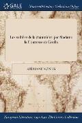 Les Veillees de la Chaumiere: Par Madame La Comtesse de Genlis