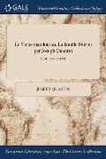 Le Vieux Matelot: Ou, La Famille Morin: Par Joseph Quantin; Tome Troisieme