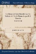 Les Ruines de Saint-Benedict: Ou, Le Solitaire de L'Ile de Palmarola: Par M. J. Quantin; Tome Premier