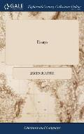 Essays: On Poetry and Music, ... On Laughter, ... On the Utility of Classical Learning. By James Beattie,