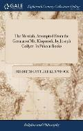 The Messiah, Attempted from the German of Mr. Klopstock, by Joseph Collyer. in Fifteen Books