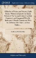 Of the Law of Nature and Nations. Eight Books. Written in Latin by the Baron Pufendorf the Second Edition Carefully Corrected, and Compared with Mr. B