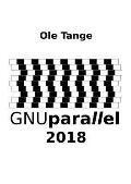 GNU Parallel 2018