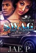 S.W.A.G (She Wants A Gentlemen)