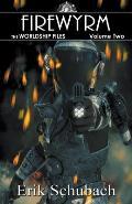 Worldship Files: Firewyrm