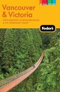 Fodors Vancouver & Victoria 2nd Edition