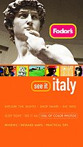 Fodors See It Italy 1st Edition